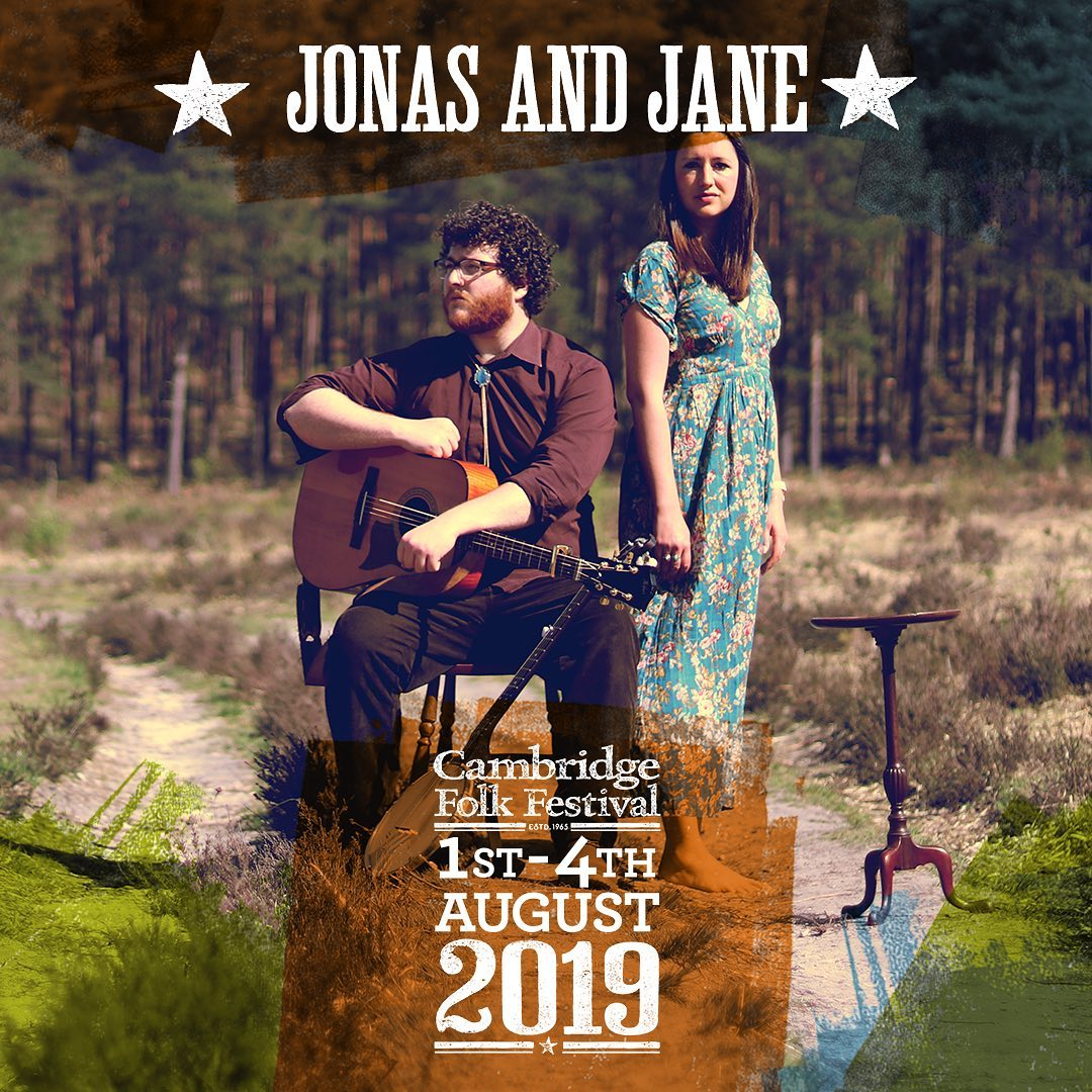 Jonas and Jane are playing Cambridge Folk Festival 2019